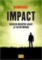 Couverture Dernier meurtre avant la fin du monde, tome 3 : Impact Editions Super 8 2016