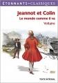 Couverture Jeannot et Colin et autres contes philosophiques Editions Flammarion (GF - Etonnants classiques) 2012