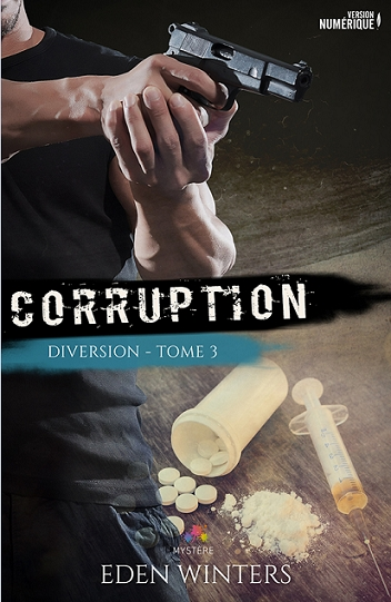 Couverture Diversion, tome 3 : Corruption