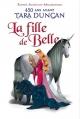 Couverture Tara Duncan, hors-série, tome 1 : La Fille de Belle : 450 ans avant Tara Duncan Editions de Noyelles 2015