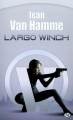 Couverture Largo Winch (Roman), tome 2 : La cyclope Editions Milady 2008