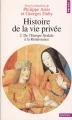 Couverture Histoire de la vie privée, tome 2 : De l'Europe féodale à la Renaissance Editions Points (Histoire) 1999