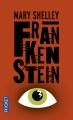 Couverture Frankenstein ou le Prométhée moderne / Frankenstein Editions Pocket 2015