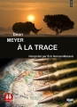 Couverture A la trace Editions Sixtrid 2012