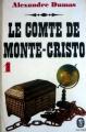 Couverture Le Comte de Monte-Cristo (3 tomes), tome 1 Editions Le Livre de Poche (Classique) 1973