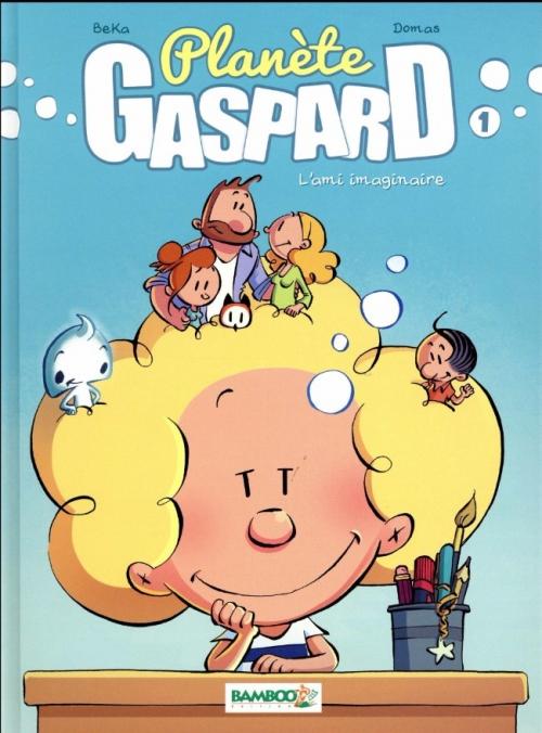 Couverture Planète Gaspard, tome 1 : L'ami imaginaire