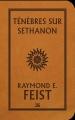 Couverture Les Chroniques de Krondor / La Guerre de la faille, tome 4 : Ténèbres sur Sethanon Editions Bragelonne (STARS) 2016