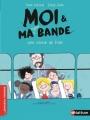 Couverture Moi & ma super bande, tome 3 : Une sortie de folie Editions Nathan (Premiers romans) 2016