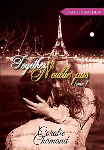 Couverture Together, tome 1 : N'oublie pas