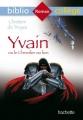 Couverture Yvain, le chevalier au lion / Yvain ou le chevalier au lion Editions Hachette (Biblio collège) 2015