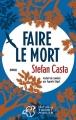Couverture Faire le mort Editions Thierry Magnier (Romans adolescents) 2016