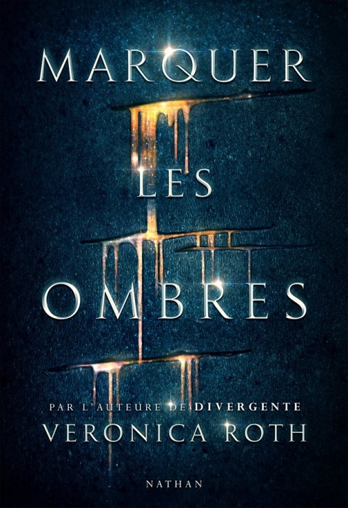 Couverture Marquer les ombres, tome 1