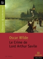 Couverture Le crime de Lord Arthur Savile Editions Magnard (Classiques & Contemporains) 2012