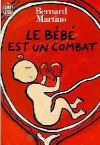 Couverture Le bébé est un combat