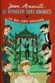 Couverture Le voyageur sans bagage suivi de Le bal des voleurs / Le voyageur sans bagage, Le bal des voleurs Editions Le Livre de Poche 1962