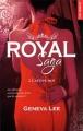 Couverture Royal saga, tome 2 : Captive-moi Editions de Noyelles (New romance) 2016