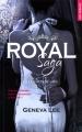 Couverture Royal saga, tome 3 : Couronne-moi Editions de Noyelles (New romance) 2016