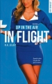 Couverture En l'air / Up in the air, tome 1 : En vol / In flight Editions de Noyelles (New romance) 2016