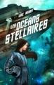 Couverture Les Océans Stellaires Editions Scrineo 2016