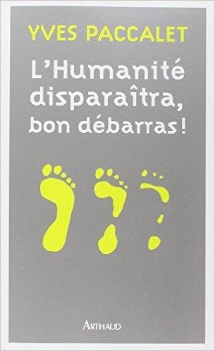 Couverture L'humanité disparaîtra, bon débarras !
