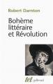Couverture Bohème littéraire et Révolution Editions Gallimard  (Tel) 2010