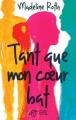 Couverture Tant que mon coeur bat Editions Thierry Magnier 2016