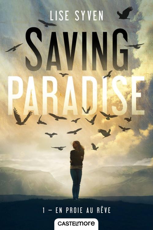 Couverture Saving Paradise, tome 1 : En proie au rêve