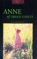 Couverture Anne... : La Maison aux pignons verts / Anne : La Maison aux pignons verts / La Maison aux pignons verts Editions Oxford University Press (Bookworms) 2000