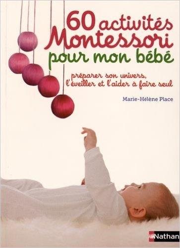 Couverture 60 activités Montessori pour mon bébé