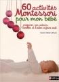 Couverture 60 activités Montessori pour mon bébé Editions Nathan 2016