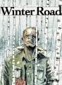 Couverture Winter Road Editions Futuropolis 2016