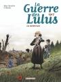 Couverture La guerre des Lulus, tome 4 : 1917 : La déchirure Editions Casterman 2016