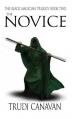 Couverture La trilogie du magicien noir, tome 2 : La novice Editions Little, Brown and Company 2010