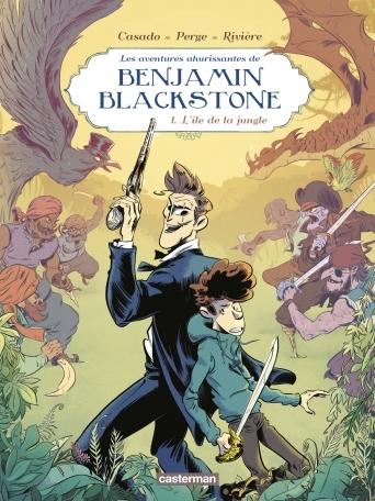 Couverture Les aventures ahurissantes de Benjamin Blackstone, tome 1 : L'île de la jungle