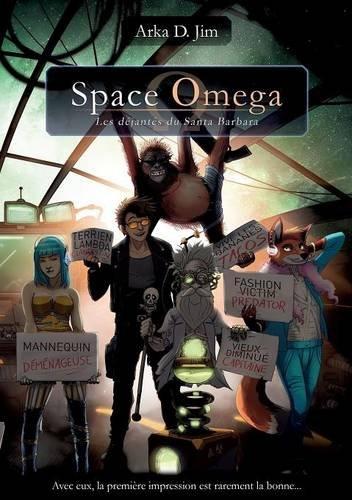 Couverture Space Omega: Les Déjantés du Santa Barbara