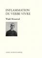 Couverture Inflammation du verbe vivre Editions Leméac / Actes Sud (Papiers) 2016
