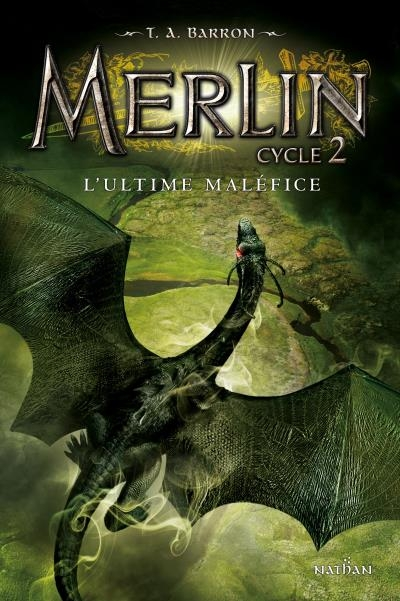 Couverture Merlin, cycle 2, tome 3 : L'ultime maléfice