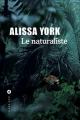 Couverture Le naturaliste Editions Liana Lévi 2016