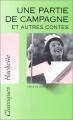 Couverture Une partie de campagne et autres nouvelles Editions Hachette 1995