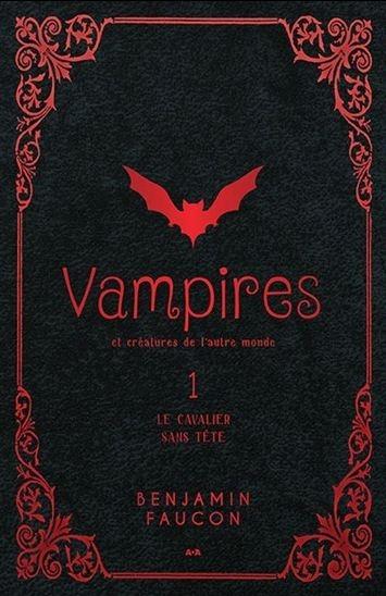 Couverture Vampires et créatures de l'autre monde, tome 1 : Le cavalier sans tête
