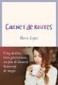 Couverture Carnet de routes Editions Anne Carrière 2016