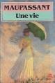 Couverture Une vie Editions Le Livre de Poche 1989