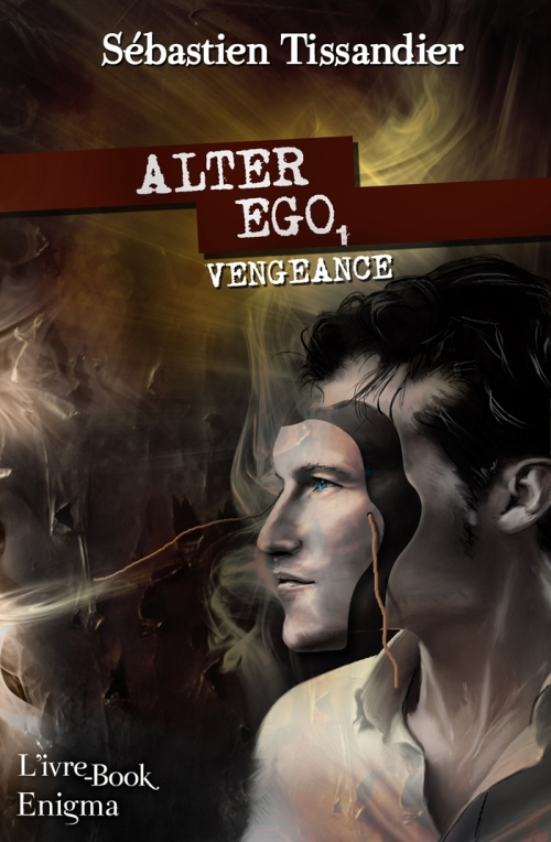 Couverture Alter-ego, tome 1 : Vengeance