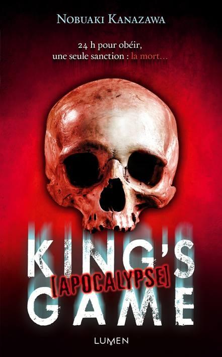 Couverture King's Game (roman), tome 4 : Apocalypse