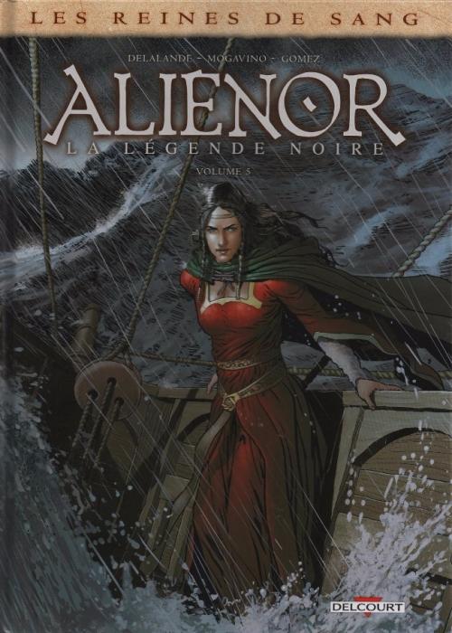 Couverture Les reines de sang : Aliénor : La légende noire, tome 5