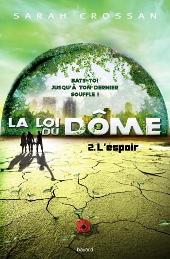 Couverture La loi du dôme, tome 2 : L'espoir