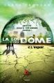 Couverture La loi du dôme, tome 2 : L'espoir Editions Bayard 2016
