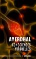 Couverture Consciences virtuelles Editions ActuSF (Hélios) 2016