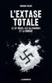 Couverture L'extase totale Editions La découverte 2016