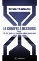Couverture Le compte à rebours, tome 1 : A la poursuite du passé Editions Publishroom 2016